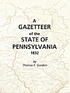 A Gazetteer of the State of Pennsylvania by…