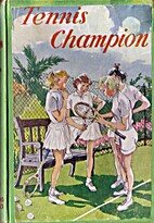 Tennis Champion by Elsie Milligan
