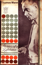Stories of a Lifetime by Thomas Mann