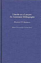 Lincoln as a Lawyer: An Annotated…