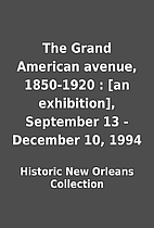 The Grand American avenue, 1850-1920 : [an…
