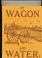 BY WAGON AND WATER