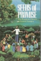 Seeds of Promise: The Prophetic Church in…