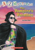 The Vampire's Vacation by Ron Roy