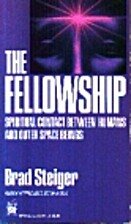 The Fellowship: Spiritual Contact Between…