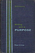 Writing with a Purpose, A First Course in…