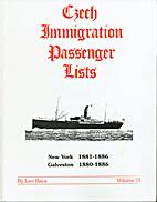 Czech Immigration Passenger Lists, Volume…
