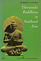 Theravada Buddhism in Southeast Asia by…
