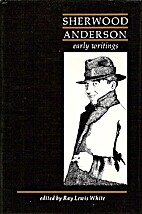 Sherwood Anderson: Early Writings by…