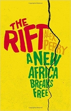 The Rift: A New Africa Breaks Free by Alex…