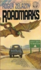 Roadmarks by Roger Zelazny