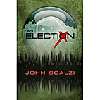 An Election by John Scalzi