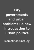 City governments and urban problems : a new…