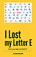I Lost My Letter E: Can you help me find it?…