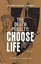 The Death Penalty: Choose Life: A Statement…