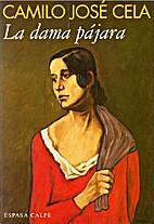 La dama pájara y otros cuentos by Camilo…