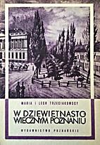 W dziewiętnastowiecznym Poznaniu: Życie…