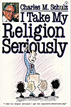 I Take My Religion Seriously by Charles M.…