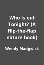 Who is out Tonight? (A flip-the-flap nature…