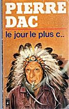 Le jour le plus c... by Dac/P