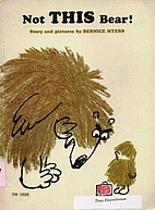 Not This Bear by Bernice Myers
