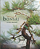 Bonsai: An Introduction to Bonsai by Craig…
