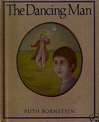 The Dancing Man: Story and Pictures by Ruth…
