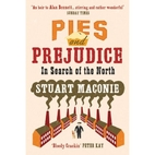 Pies and Prejudice: In Search of the North…