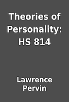 Theories of Personality: HS 814 by Lawrence…