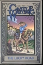 Castle Waiting: The Lucky Road by Linda…