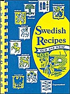 Swedish recipes, old and new by American…