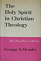 The Holy Spirit in Christian theology by…