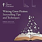 Writing Great Fiction: Storytelling Tips and…