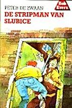 De stripman van Slubice by Peter de Zwaan