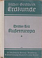 Dritter Teil, Außereuropa: Erster Teil by…
