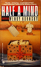 Half a Mind by Wendy Hornsby