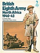 British Eighth Army, North Africa, 1940-43…