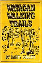 Watagan Walking Tracks by Barry Collier