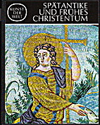 Spätantike und frühes Christentum by…