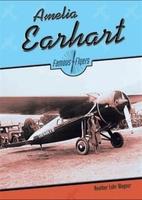 Amelia Earhart (Famous Flyers) by Heather…