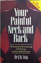 Your Painful Neck and Back: A Complete Guide…