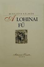 A lohinai fű és más elbeszélések by…