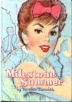 Milestone Summer by Nicolete Meredith Stack