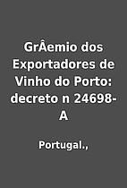 GrÂemio dos Exportadores de Vinho do…