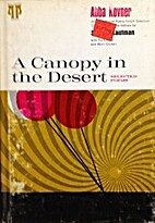 A canopy in the desert;: Selected poems…