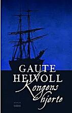 Kongens hjerte : roman by Gaute Heivoll