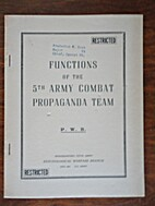 Functions of the 5th Army Combat Propaganda…