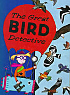 The Great Bird Detective by David Elcome