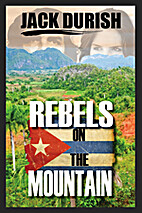 Rebels On the Mountain by Jack Durish