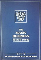 The Magic Business: An Insider's Guide…